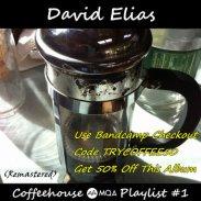 https://davidelias.bandcamp.com/album/coffeehouse-playlist-1-remastered-50-off